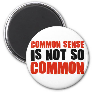 El sentido común no es tan común imán redondo 5 cm