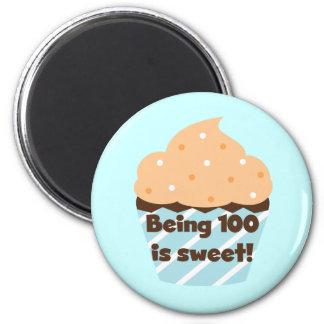 El ser 100 es camisetas y regalos dulces del cumpl imán redondo 5 cm