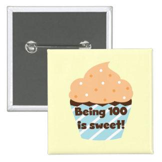 El ser 100 es camisetas y regalos dulces del cumpl pin