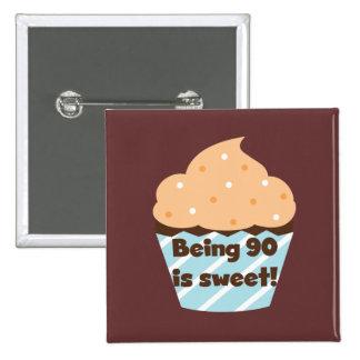 El ser 90 es camisetas y regalos dulces del cumple pins