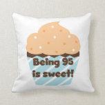 El ser 95 es camisetas y regalos dulces del cumple almohada