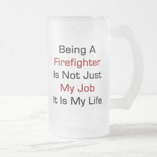 El ser bombero no es apenas mi trabajo que es mi L Taza De Café