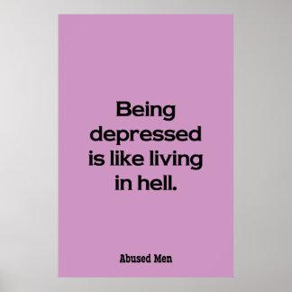 El ser deprimido es como la vida en infierno póster