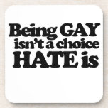 El ser gay no es un odio bien escogido es posavasos de bebidas