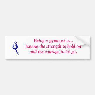 El ser gimnasta es… pegatina para el parachoques etiqueta de parachoque