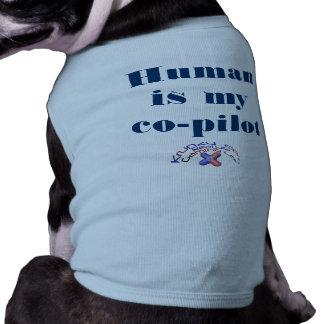 El ser humano es mi copiloto camiseta de perrito