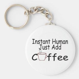 El ser humano inmediato apenas añade el café llavero redondo tipo pin