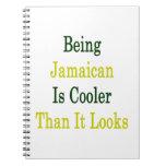 El ser jamaicano es más fresco que mira libreta