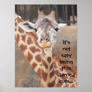 ¡El ser no fácil divertido del poster de la jirafa