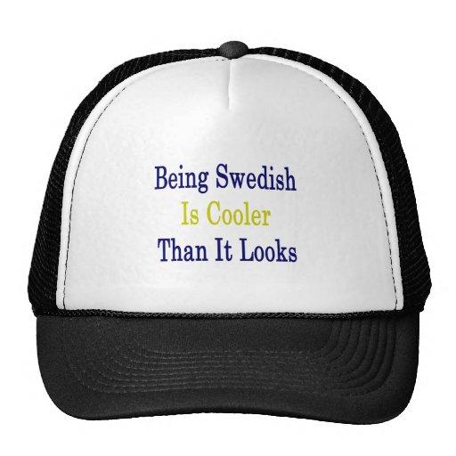 El ser sueco es más fresco que mira gorras de camionero