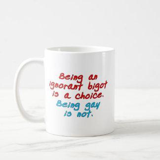 El ser un fanático ignorante es una opción, siendo taza