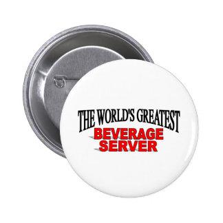 El servidor más grande de la bebida del mundo pin redondo de 2 pulgadas
