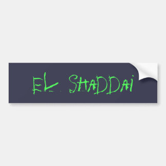 El Shaddai Bumper Sticker