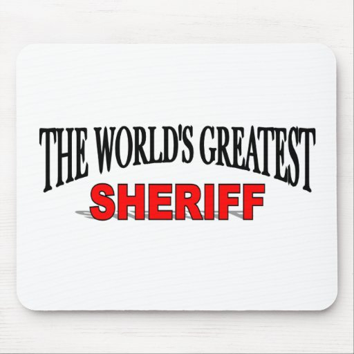 El sheriff más grande del mundo tapete de raton