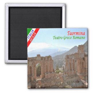 ÉL - Sicilia - Taormina - teatro Griego-Romano Imán Cuadrado