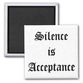 El silencio es aceptación imán de frigorífico