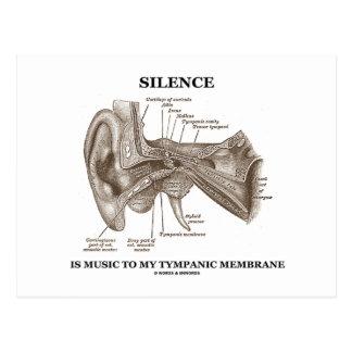 El silencio es música a mi membrana timpánica postales