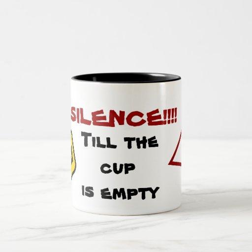 El silencio hasta la taza está vacío