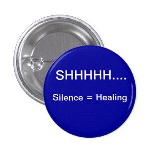 El silencio iguala la cura pin redondo de 1 pulgada