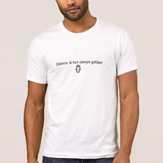El silencio no es siempre camiseta de oro