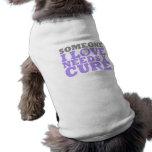 El síndrome de Rett alguien amor de I necesita una Camiseta De Perro