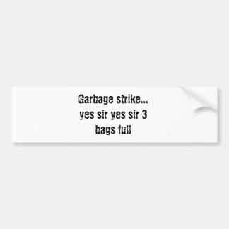 El sir 3 del sir de la huelga de la basura… empaqu pegatina para auto