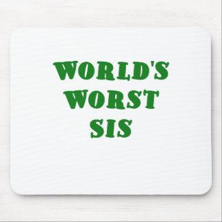 El SIS peor de los mundos Alfombrillas De Raton