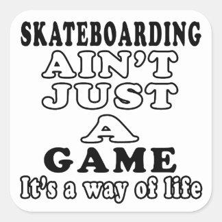 El Skateboarding no es apenas un juego que es una Pegatina Cuadrada
