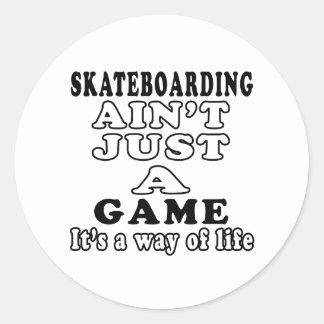 El Skateboarding no es apenas un juego que es una Pegatina Redonda