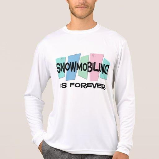 El Snowmobiling es Forever Camisetas