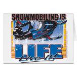 El Snowmobiling es vida viva él Tarjeta De Felicitación