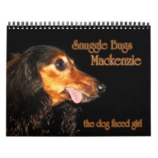 El Snuggle fastidia el calendario de Mackenzie