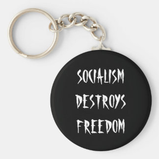 El SOCIALISMO DESTRUYE la LIBERTAD - llavero