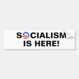 ¡El socialismo está aquí Etiqueta De Parachoque