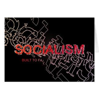 El socialismo se construye para fallar tarjeta de felicitación