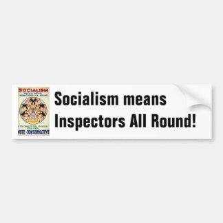 El socialismo significa a inspectores todo alreded pegatina para auto