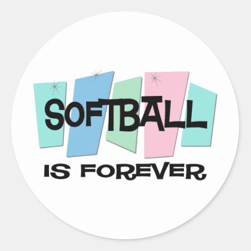 El softball es Forever Pegatina Redonda