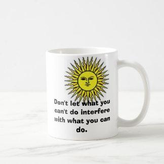 el sol, no deja con lo que usted no puede hacer in taza