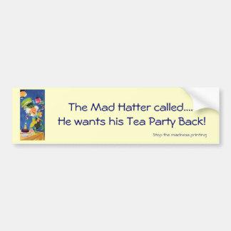 El sombrerero enojado quiere su parte posterior de etiqueta de parachoque