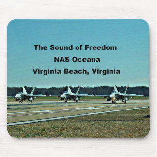 El sonido de la libertad, NAS Oceana Mousepad