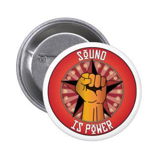 El sonido es poder pin redondo de 2 pulgadas