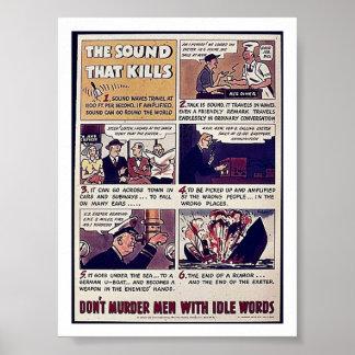 El sonido que mata, no asesina a hombres con W oci Posters