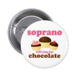 El soprano cantará para el chocolate pin