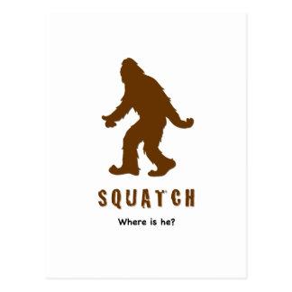 ¿el squatch, donde es él? postal