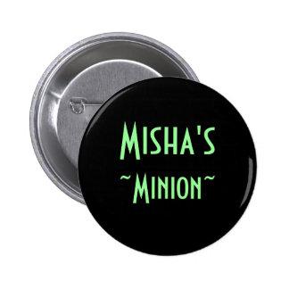 El subordinado de Misha (instinto) Pin Redondo De 2 Pulgadas