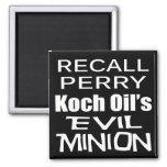 El subordinado malvado del aceite de Rick Perry Ko Imanes