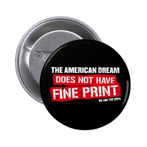 El sueño americano no tiene impresión fina pin redondo 5 cm
