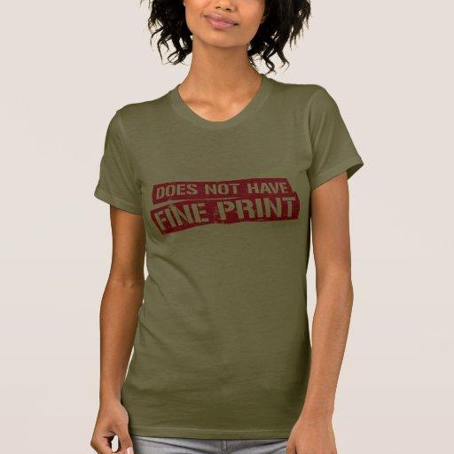 El sueño americano no tiene impresión fina camisetas