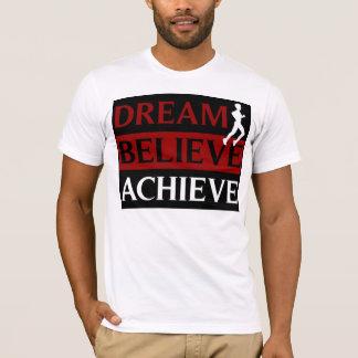 El sueño cree alcanza la camiseta corriente