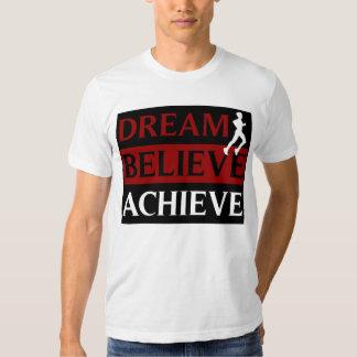 El sueño cree alcanza la camiseta corriente camisas